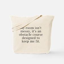 My Room Isn't Messy Tote Bag