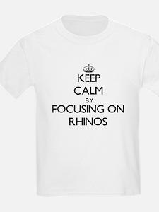 Keep Calm by focusing on Rhinos T-Shirt