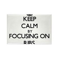 Keep Calm by focusing on Ribs Magnets
