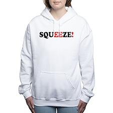SQUEEZE! - Women's Hooded Sweatshirt