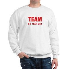 Team 54 YEAR OLD Sweatshirt