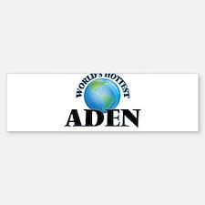 World's Hottest Aden Bumper Bumper Bumper Sticker
