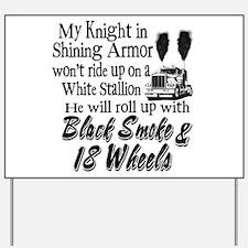 Black Smoke & 18 Wheels Yard Sign