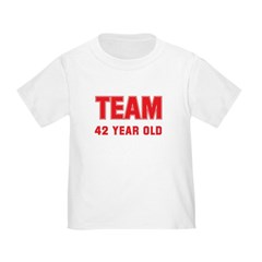 Team 42 YEAR OLD T