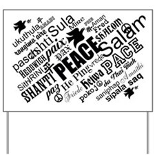 PEACE in different languages Yard Sign