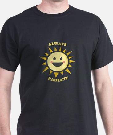 Always Radiant T-Shirt