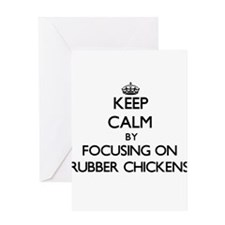 Keep Calm by focusing on Rubber Chi Greeting Cards