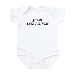 Its my 34th Birthday Infant Bodysuit
