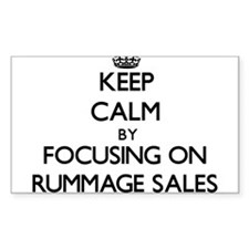 Keep Calm by focusing on Rummage Sales Decal