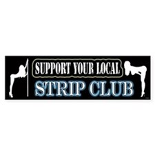Stripper Bumper Bumper Sticker