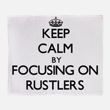 Keep Calm by focusing on Rustlers Throw Blanket