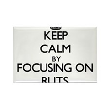 Keep Calm by focusing on Ruts Magnets