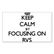Keep Calm by focusing on Rvs Decal