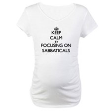 Keep Calm by focusing on Sabbati Shirt