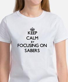 Keep Calm by focusing on Sabers T-Shirt