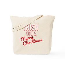 Irish You A Merry Christmas Tote Bag
