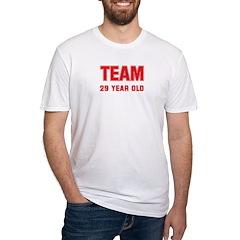 Team 29 YEAR OLD Shirt