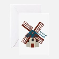 Tilt At Windmills Greeting Cards