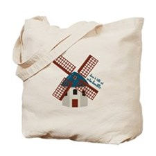 Tilt At Windmills Tote Bag