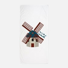 Tilt At Windmills Beach Towel