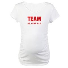 Team 26 YEAR OLD Shirt