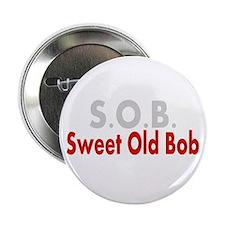 "SOB Sweet Old Bob 2.25"" Button"