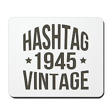 Hashtag 1945 Vintage Mousepad