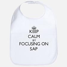 Keep Calm by focusing on Sap Bib
