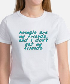 Animals are my friends - Tee