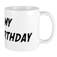 Its my 18th Birthday Mug