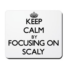 Keep Calm by focusing on Scaly Mousepad