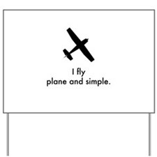 Plane and Simple 1407042 Yard Sign