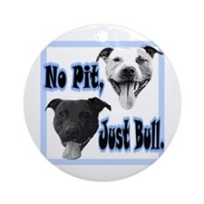 "Holiday ""No Pit Just Bull"" Round Ornament"