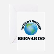 World's Hottest Bernardo Greeting Cards