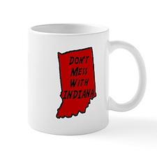Don't Mess With Indiana - Mug