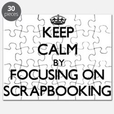 Keep Calm by focusing on Scrapbooking Puzzle