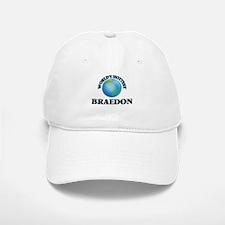 World's Hottest Braedon Baseball Baseball Cap