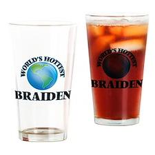 World's Hottest Braiden Drinking Glass