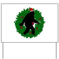 Gone Christmas Squatchin' Yard Sign