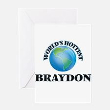 World's Hottest Braydon Greeting Cards