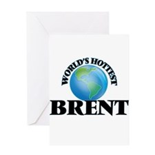 World's Hottest Brent Greeting Cards