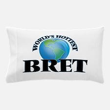 World's Hottest Bret Pillow Case