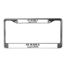 Se habla espanol - Spanish spe License Plate Frame