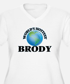 World's Hottest Brody Plus Size T-Shirt