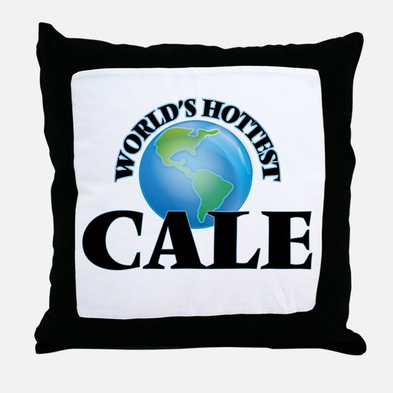 World's Hottest Cale Throw Pillow