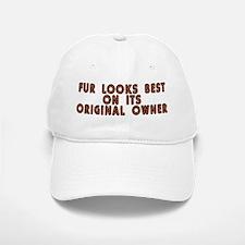 Fur looks best - Baseball Baseball Cap