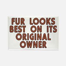Fur looks best - Rectangle Magnet