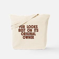 Fur looks best - Tote Bag