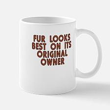 Fur looks best - Mug