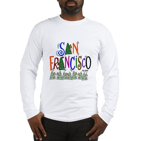 San Francisco Gift Long Sleeve T-Shirt